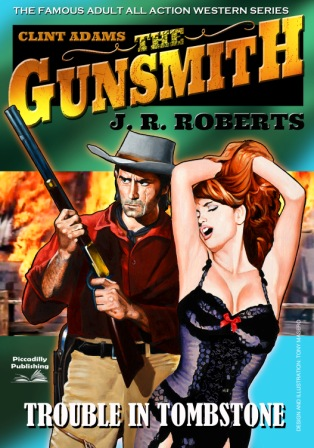 Trouble in Tombstone by J.R. Roberts