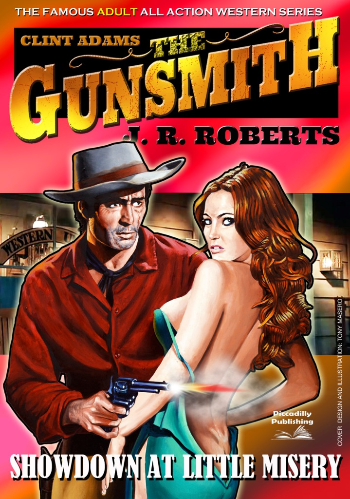 Showdown at Little Misery by J.R. Roberts