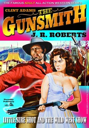Little Sureshot and the Wild West Show by J.R. Roberts