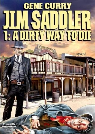 A Dirty Way to Die by Peter McCurtin